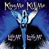 Thumbnail for the Kiss Me - Love Me Leave Me link, provided by host site