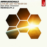Thumbnail for the Markus Schulz - Love Me Like You Never Did (Remixes, Pt. 2) link, provided by host site