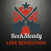 Thumbnail for the Rocksteady - Love Revolution link, provided by host site