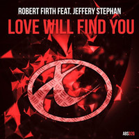 Thumbnail for the Robert Firth - Love Will Find You link, provided by host site