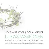 Thumbnail for the Gustaf Sjökvists Kammarkör - Lukaspassionen: Recitativ och dialog, de grep jesus link, provided by host site