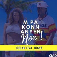 Thumbnail for the Izolan - M Pa Konn Anyen link, provided by host site