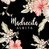 Thumbnail for the Albita - Madrecita link, provided by host site