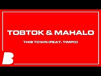Thumbnail for the Tobtok - This Town link, provided by host site