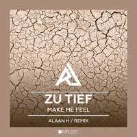 Thumbnail for the Alaan H - Make Me Feel - Alaan H Remix link, provided by host site