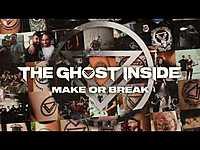 """Thumbnail for the The Ghost Inside - """"Make Or Break"""" (Full Album Stream) link, provided by host site"""