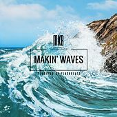 Thumbnail for the MKB - Makin' Waves link, provided by host site