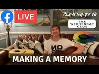Thumbnail for the Plain White T's - 'Making A Memory' (Plain White T's Facebook Live - February 24, 2021) link, provided by host site