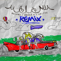 Thumbnail for the Maluma - Mala Mía (Remix) link, provided by host site