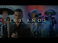 Thumbnail for the Carlos Rivera - 100 Años (Video Oficial) link, provided by host site