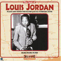 Thumbnail for the Louis Jordan & His Tympany Five - Mama,Mama Blues link, provided by host site