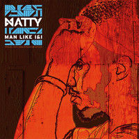 Thumbnail for the Natty - Man Like I&I (Special 10th Anniversary Edition) link, provided by host site