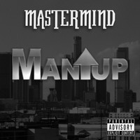 Thumbnail for the Mastermind - Man-Up link, provided by host site