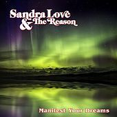 Thumbnail for the Sandra Love - Manifest Your Dreams link, provided by host site