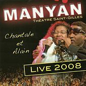 Thumbnail for the Manyan - Manyan Live 2008 [Théâtre Saint-Gilles] link, provided by host site