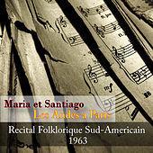 Thumbnail for the Los Calchakis - Maria et Santiago, Les Andes a Paris - Recital Folklorique Sud-Americain 1963 link, provided by host site