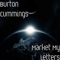 Thumbnail for the Burton Cummings - Market My Letters link, provided by host site