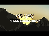 Thumbnail for the The Kid LAROI - FEEL SOMETHING link, provided by host site