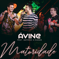 Thumbnail for the Avine Vinny - Maturidade link, provided by host site