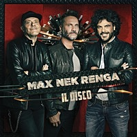 Thumbnail for the Max Pezzali - Max Nek Renga - Il disco link, provided by host site