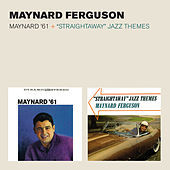 "Thumbnail for the Maynard Ferguson - Maynard '61 + ""Straightaway"" Jazz Themes (Bonus Track Version) link, provided by host site"