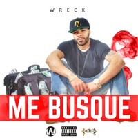 Thumbnail for the Wreck - Me Busque link, provided by host site