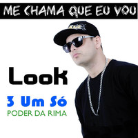 Thumbnail for the Look - Me Chama Que Eu Vou link, provided by host site