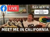 Thumbnail for the Plain White T's - 'Meet Me In California' (Plain White T's Facebook Live - February 24, 2021) link, provided by host site