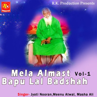 Thumbnail for the Jyoti Nooran - Mela Almast Bapu Lal Badshah, Vol. 1 link, provided by host site