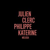Thumbnail for the Julien Clerc - Mélissa (en duo avec Philippe Katerine) link, provided by host site