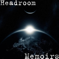 Thumbnail for the Headroom - Memoirs link, provided by host site