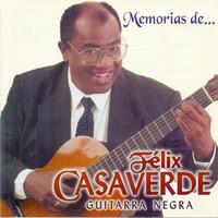 Thumbnail for the Felix Casaverde - Memorias de: Félix Casaverde Guitarra Negra link, provided by host site