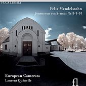 Thumbnail for the European Camerata - Mendelssohn: Symphonies for Strings Nos. 8-10 link, provided by host site