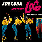 Thumbnail for the Joe Loco - Merengue Loco + Joe Cuba + out of This World Cha Cha link, provided by host site