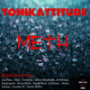 Thumbnail for the Tonikattitude - Meth link, provided by host site