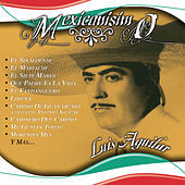 Thumbnail for the Luis Aguilar - Mexicanisimo link, provided by host site