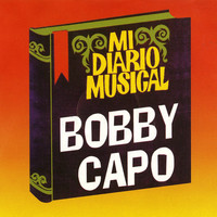 Thumbnail for the Bobby Capo - Mi Diario Musical link, provided by host site