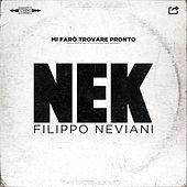 Thumbnail for the Nek - Mi farò trovare pronto link, provided by host site