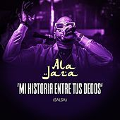 Thumbnail for the Ala Jaza - Mi Historia Entre Tus Dedos link, provided by host site