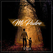 Thumbnail for the Vida - Mi Padre link, provided by host site
