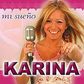 Thumbnail for the Karina - Mi Sueño link, provided by host site