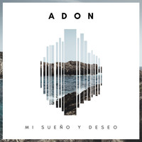 Thumbnail for the Adon - Mi Sueño y Deseo link, provided by host site