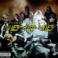 Thumbnail for the Chanel West Coast - Miles and Miles link, provided by host site