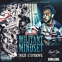 Thumbnail for the Rico 2 Smoove - Militant Mindset link, provided by host site
