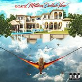 Thumbnail for the D-Lux - Million Dollar View link, provided by host site