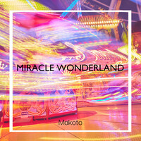 Thumbnail for the Makoto - MIRACLE WONDERLAND link, provided by host site