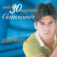 Thumbnail for the Jerry Rivera - Mis 30 Mejores Canciones link, provided by host site