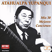 Thumbnail for the Atahualpa Yupanqui - Mis 30 Mejores Canciones link, provided by host site