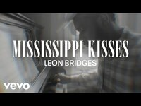 Thumbnail for the Leon Bridges - Mississippi Kisses (Coming Home Visual Playlist) link, provided by host site
