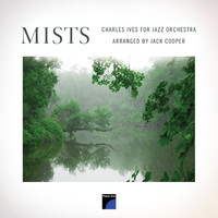 Thumbnail for the Jack Cooper - Mists: Charles Ives for Jazz Orchestra link, provided by host site